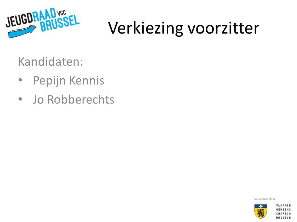 Verkiezing ondervoorzitter Kandidaten: Gertjan De Boeck Marie De Leener Pepijn Kennis Jurgen Ral Jo Robberechts Sofie Van Keymeulen Liselotte Vanheukelom