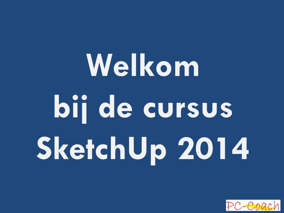 Welkom bij de cursus SketchUp 2014 1