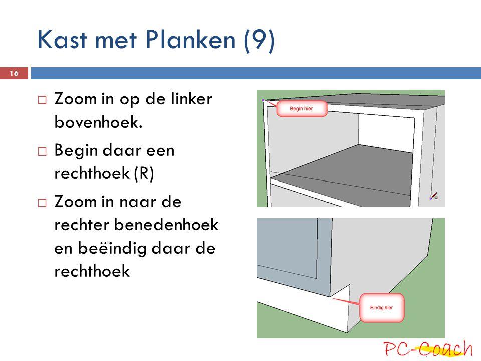Kast met Planken (9)  Zoom in op de linker bovenhoek.