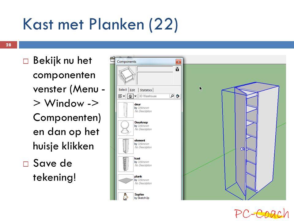  Bekijk nu het componenten venster (Menu - > Window -> Componenten) en dan op het huisje klikken  Save de tekening.