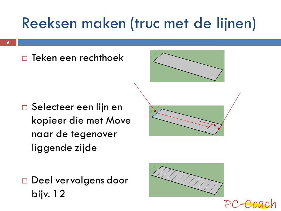 Reeksen maken (truc met de lijnen)  Teken een rechthoek  Selecteer een lijn en kopieer die met Move naar de tegenover liggende zijde  Deel vervolgens door bijv.