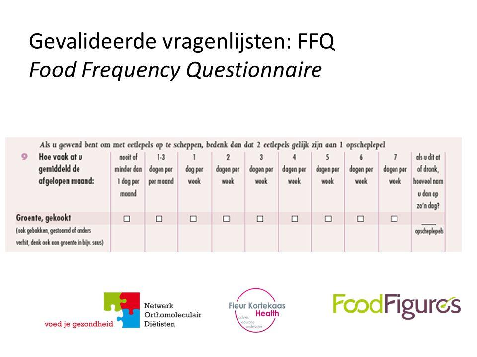Gevalideerde vragenlijsten: FFQ Food Frequency Questionnaire