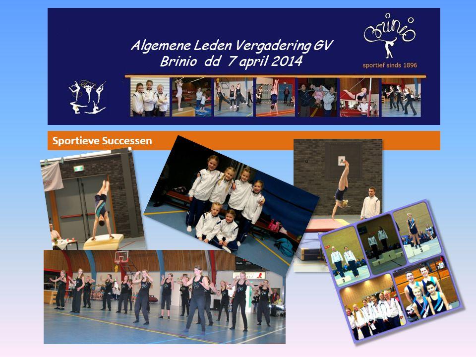 Algemene Leden Vergadering GV Brinio dd 7 april 2014 Sportieve Successen