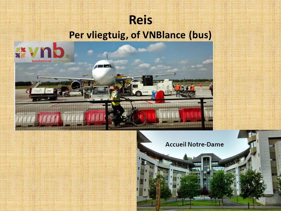 Reis Per vliegtuig, of VNBlance (bus) Accueil Notre-Dame 3