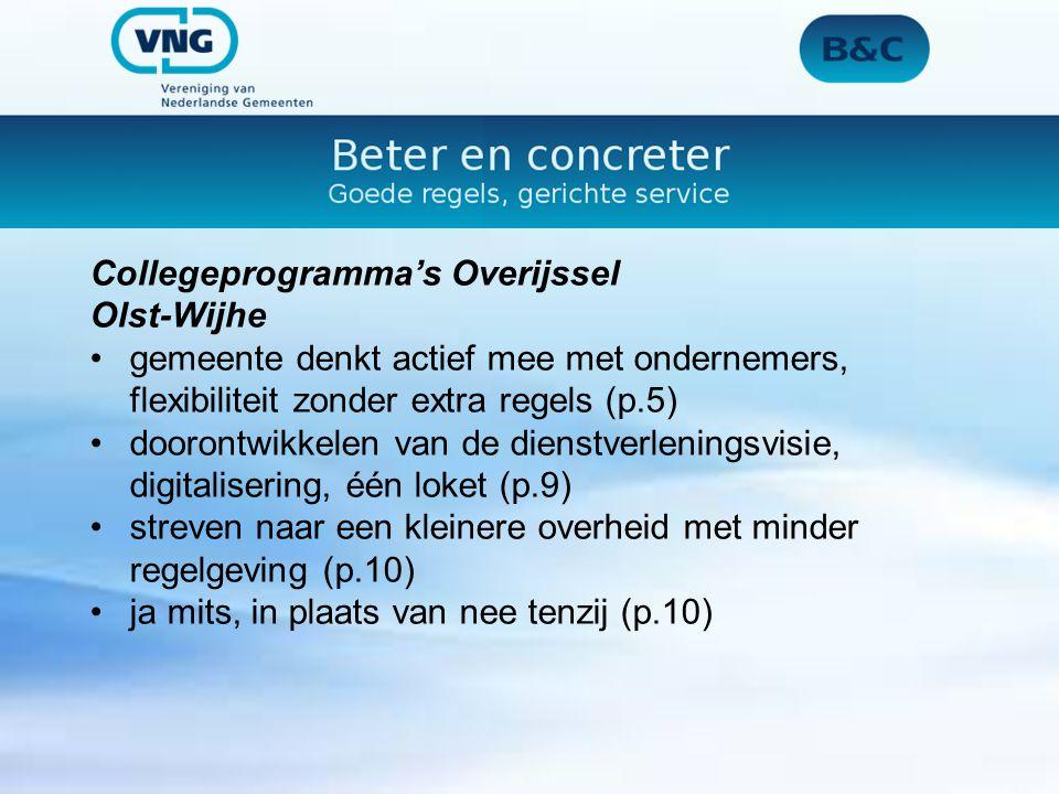 Collegeprogramma's Overijssel Olst-Wijhe gemeente denkt actief mee met ondernemers, flexibiliteit zonder extra regels (p.5) doorontwikkelen van de die
