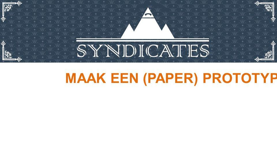 MAAK EEN (PAPER) PROTOTYPE.