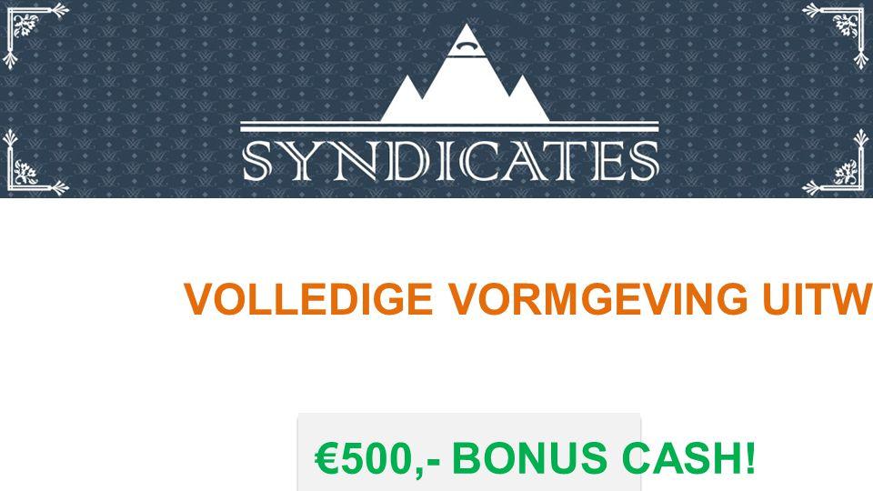€500,- BONUS CASH! VOLLEDIGE VORMGEVING UITWERKEN