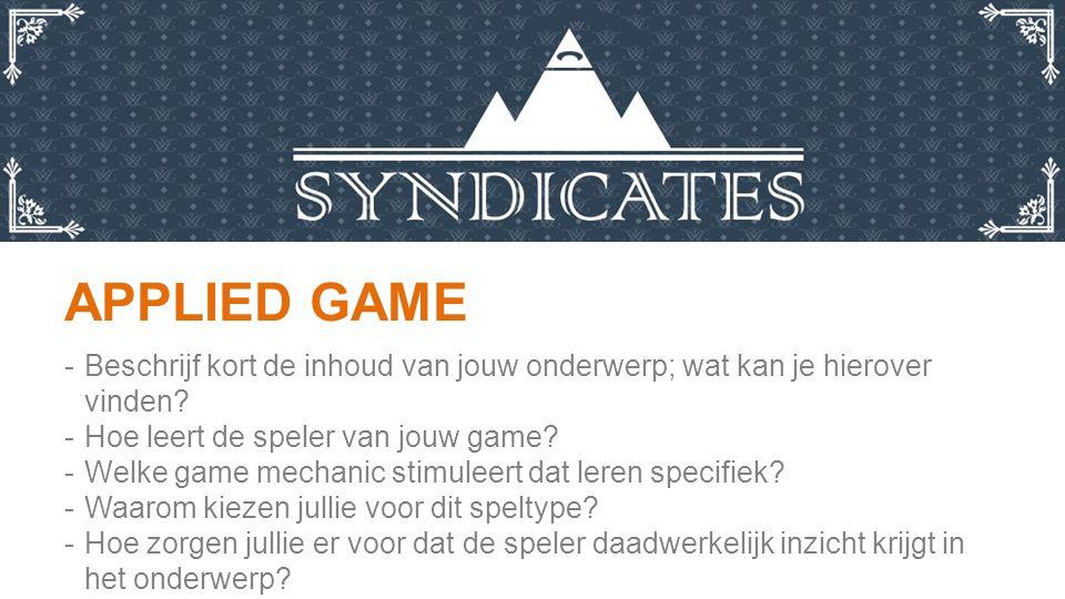 APPLIED GAME -Beschrijf kort de inhoud van jouw onderwerp; wat kan je hierover vinden.