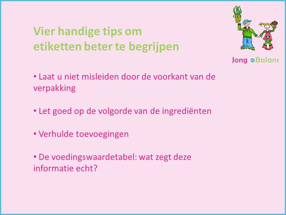 Gewichtsconsulent Begeleiding van kinderen Kindercoach Vier handige tips om etiketten beter te begrijpen Laat u niet misleiden door de voorkant van de