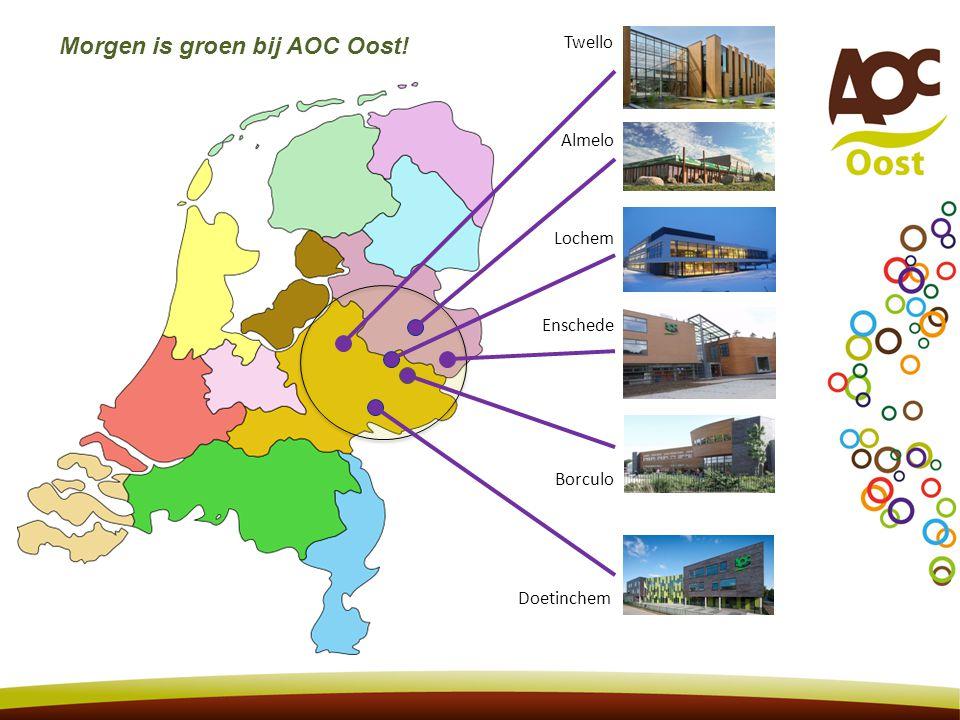 Almelo Borculo Enschede Doetinchem Lochem Twello Morgen is groen bij AOC Oost.