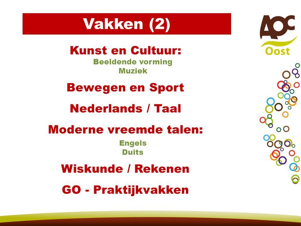 Kunst en Cultuur: Beeldende vorming Muziek Bewegen en Sport Nederlands / Taal Moderne vreemde talen: Engels Duits Wiskunde / Rekenen GO - Praktijkvakk