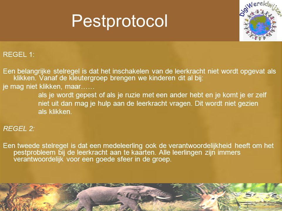 Pestprotocol REGEL 1: Een belangrijke stelregel is dat het inschakelen van de leerkracht niet wordt opgevat als klikken. Vanaf de kleutergroep brengen