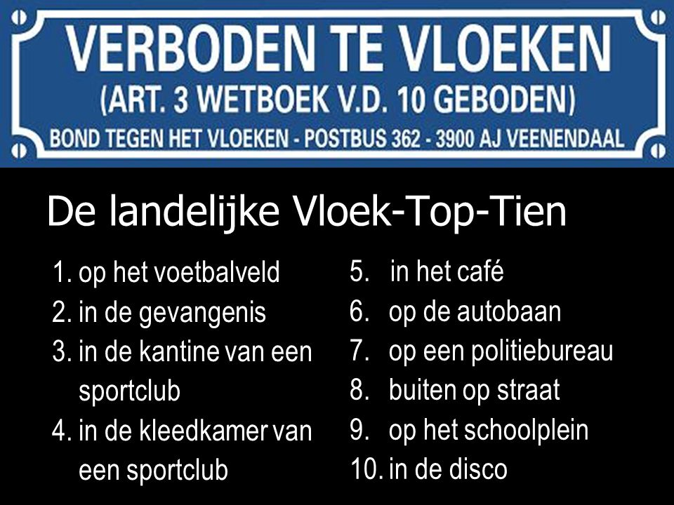 De landelijke Vloek-Top-Tien 5.