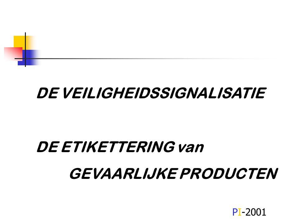 DE VEILIGHEIDSSIGNALISATIE DE ETIKETTERING van GEVAARLIJKE PRODUCTEN PI-2001