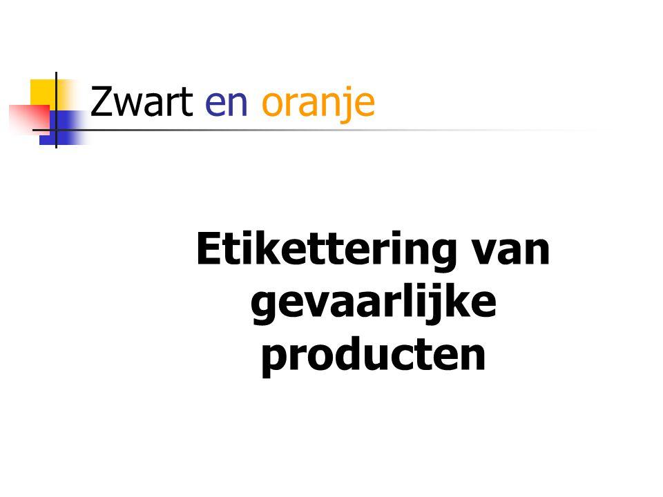 Zwart en oranje Etikettering van gevaarlijke producten