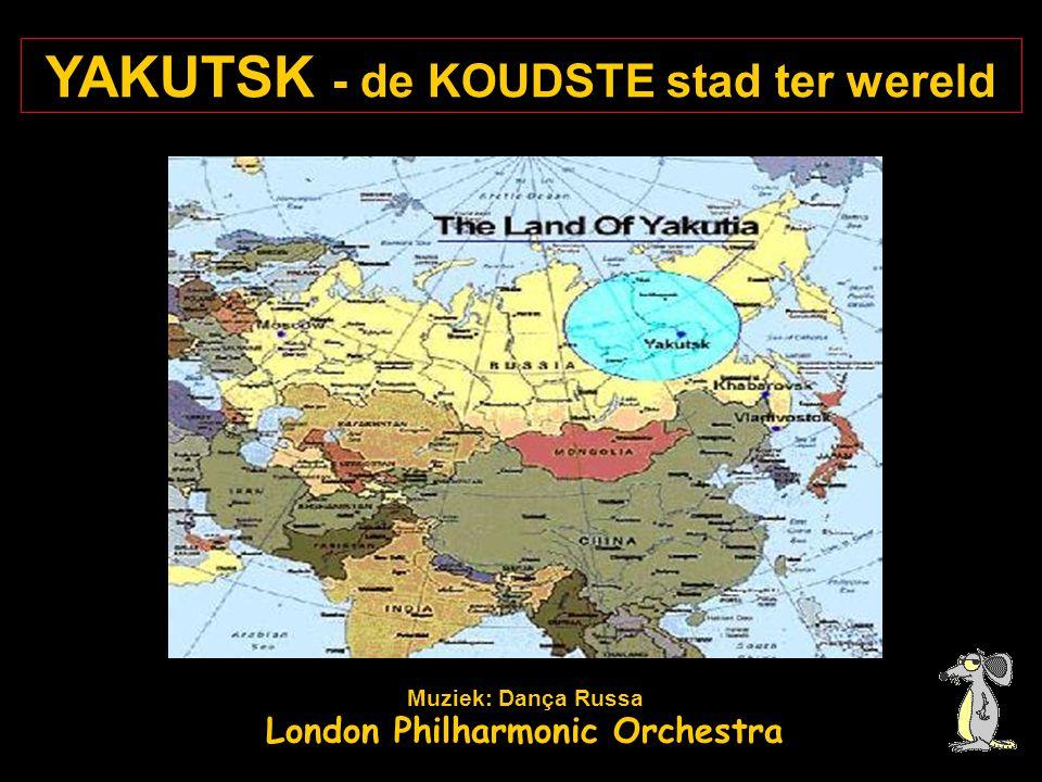 YAKUTSK - de KOUDSTE stad ter wereld Muziek: Dança Russa London Philharmonic Orchestra