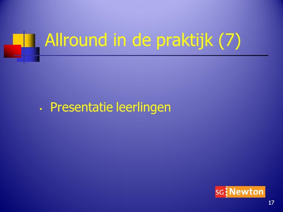 Allround in de praktijk (7) Presentatie leerlingen 17
