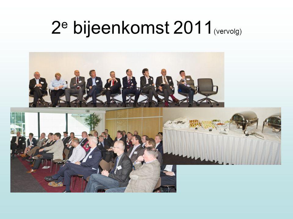 2 e bijeenkomst 2011 (vervolg)