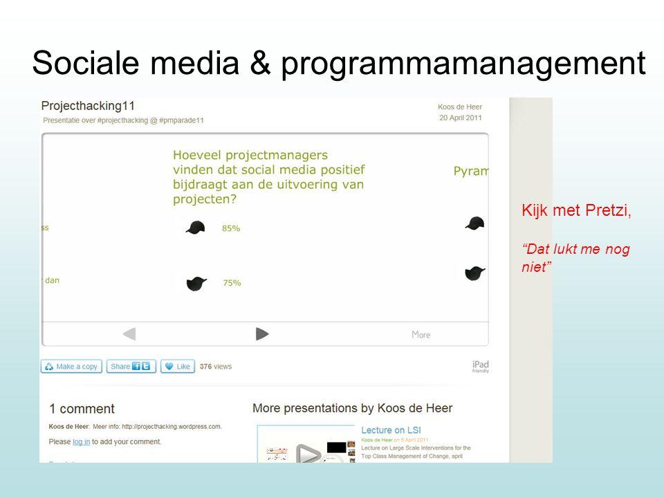 Sociale media & programmamanagement Kijk met Pretzi, Dat lukt me nog niet