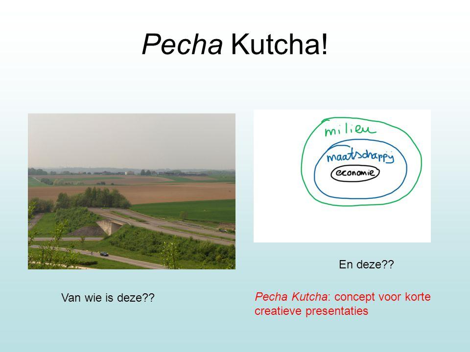 Pecha Kutcha! Van wie is deze En deze Pecha Kutcha: concept voor korte creatieve presentaties