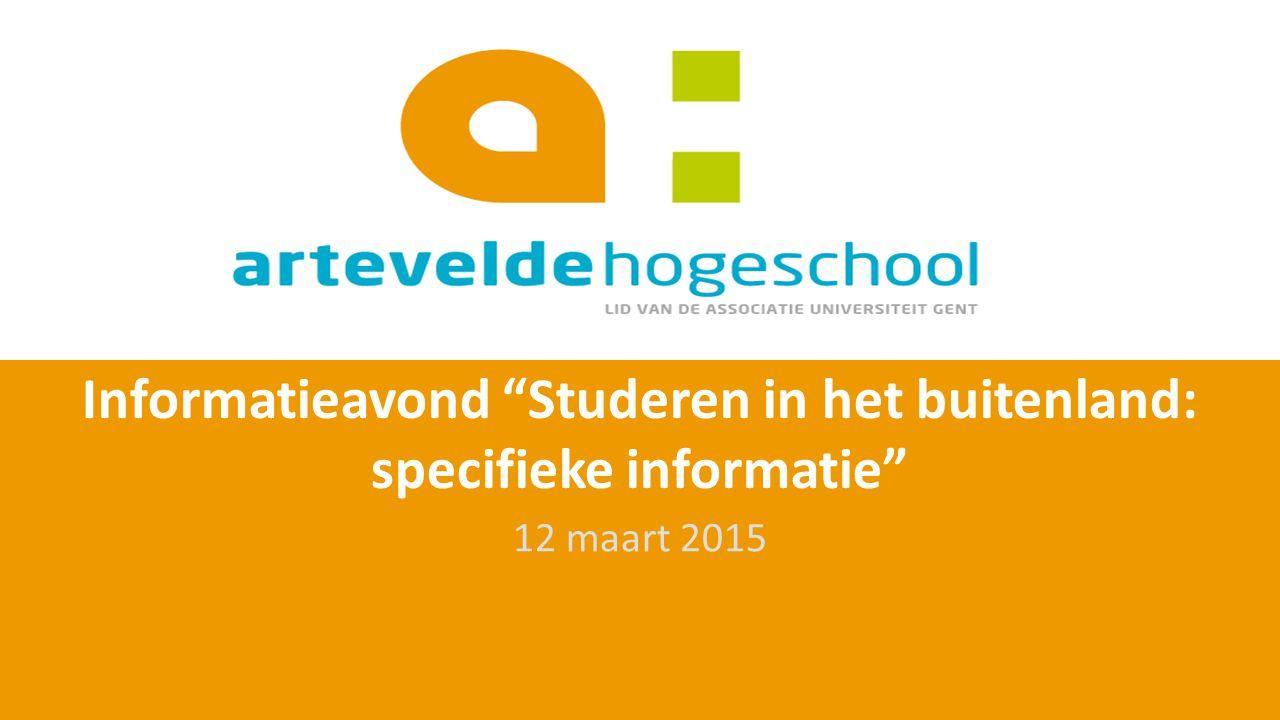 Informatieavond Studeren in het buitenland: specifieke informatie 12 maart 2015