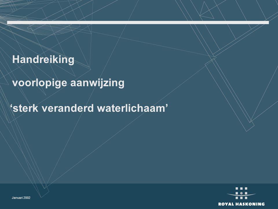 Januari 2002 Handreiking voorlopige aanwijzing 'sterk veranderd waterlichaam'