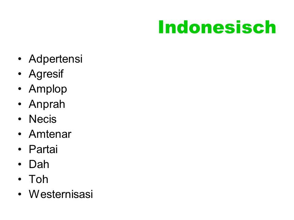 Indonesisch Adpertensi Agresif Amplop Anprah Necis Amtenar Partai Dah Toh Westernisasi
