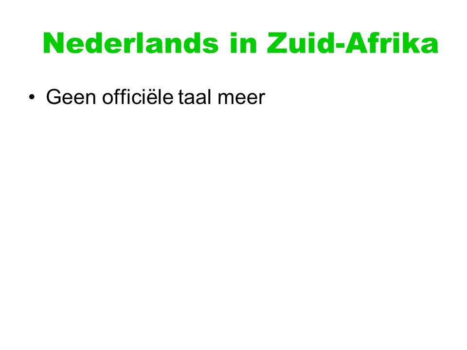Nederlands in Zuid-Afrika Geen officiële taal meer