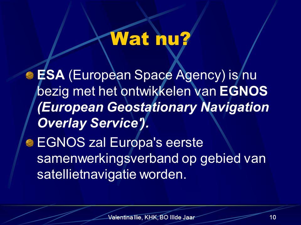 Valentina Ilie, KHK, BO IIIde Jaar9 Galileo-een haalbare alternatief? Galileo valt niet goed in het huidige door de traumatische gebeurtenissen van 11