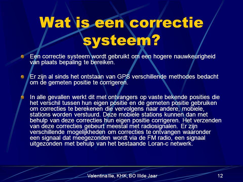 Valentina Ilie, KHK, BO IIIde Jaar12 Wat is een correctie systeem.