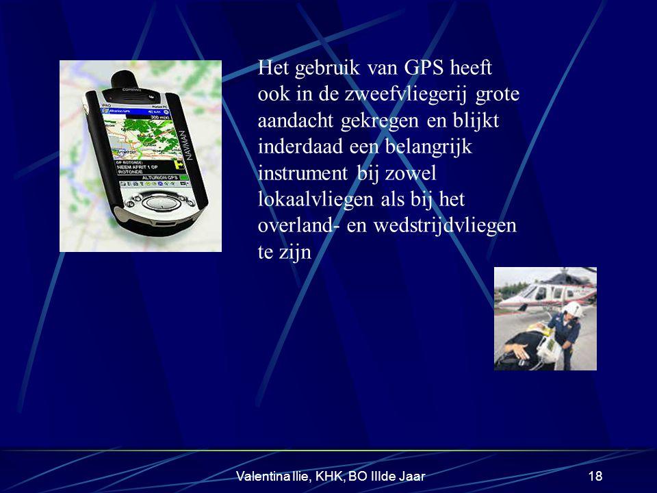 Valentina Ilie, KHK, BO IIIde Jaar17 Andere toepassingen CIVIELE GPS kent vele toepassingsgebieden, zoals 1. de geodesie, 2. de lucht- en ruimtevaart,