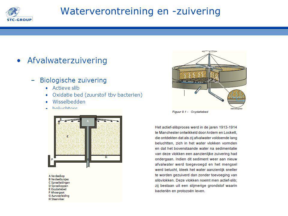 Waterverontreining en -zuivering Afvalwaterzuivering –Biologische zuivering Actieve slib Oxidatie bed (zuurstof tbv bacterien) Wisselbedden beluchters