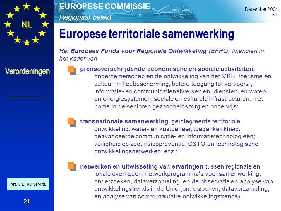 Regionaal beleid EUROPESE COMMISSIE December 2004 NL Verordeningen 21 grensoverschrijdende economische en sociale activiteiten, ondernemerschap en de