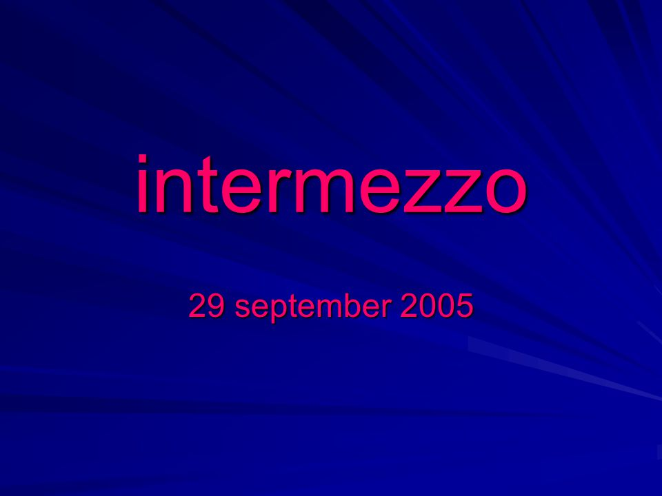 intermezzo 29 september 2005