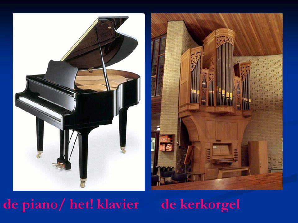 de piano/ het! klavier de kerkorgel