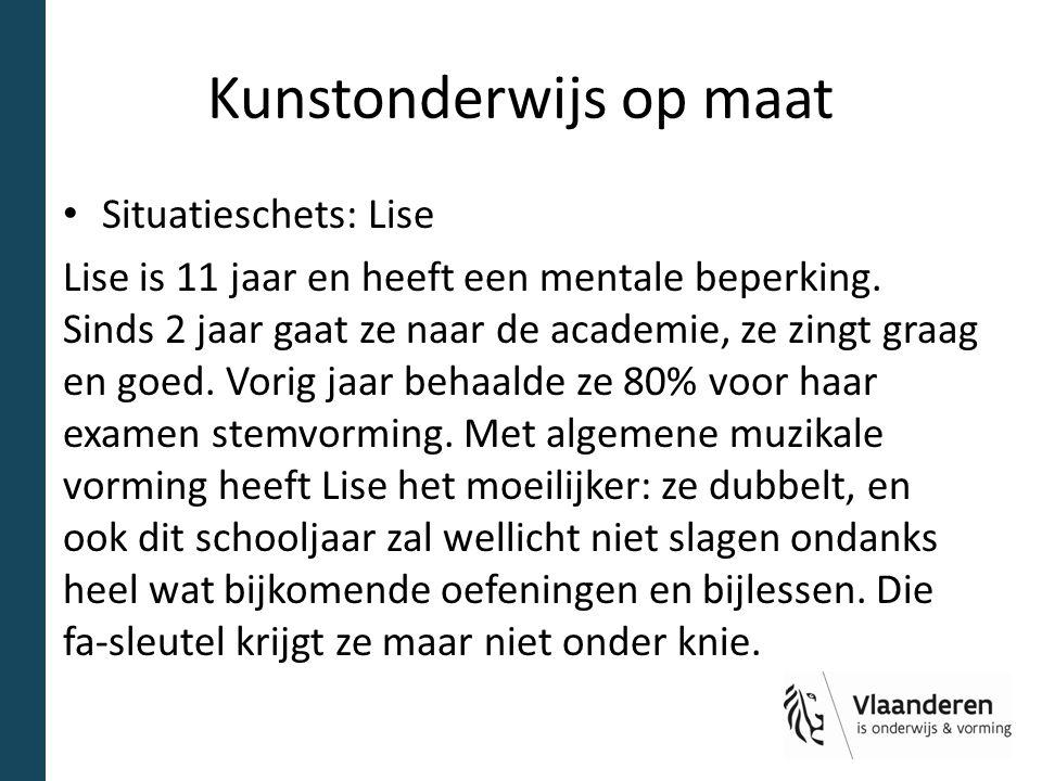 Situatieschets: Lise Lise is 11 jaar en heeft een mentale beperking.