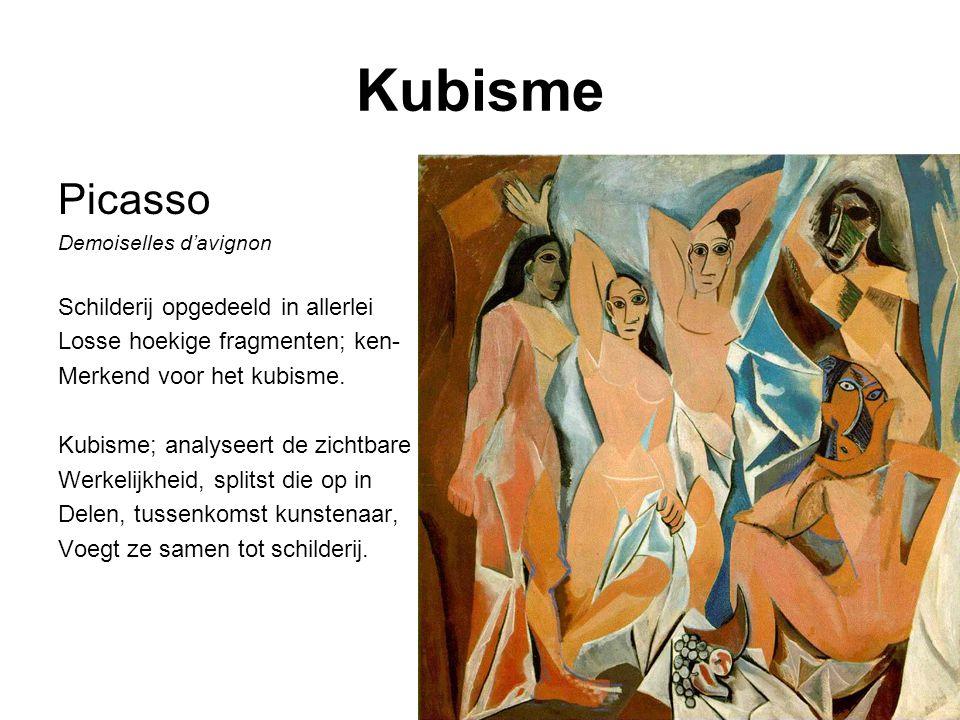 Kubisme Picasso Demoiselles d'avignon Schilderij opgedeeld in allerlei Losse hoekige fragmenten; ken- Merkend voor het kubisme. Kubisme; analyseert de