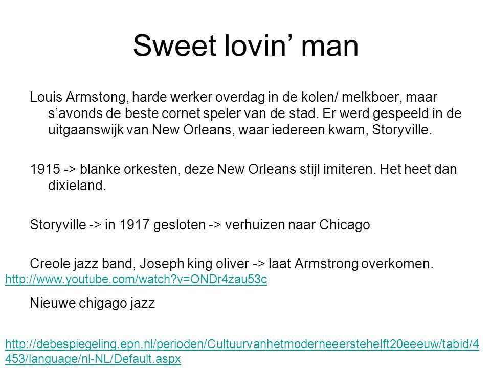 Sweet lovin' man Louis Armstong, harde werker overdag in de kolen/ melkboer, maar s'avonds de beste cornet speler van de stad. Er werd gespeeld in de