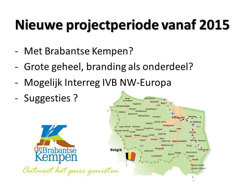 Nieuwe projectperiode vanaf 2015 -Met Brabantse Kempen.