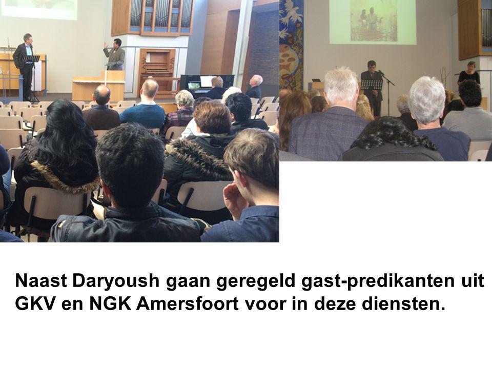 Naast Daryoush gaan geregeld gast-predikanten uit GKV en NGK Amersfoort voor in deze diensten.