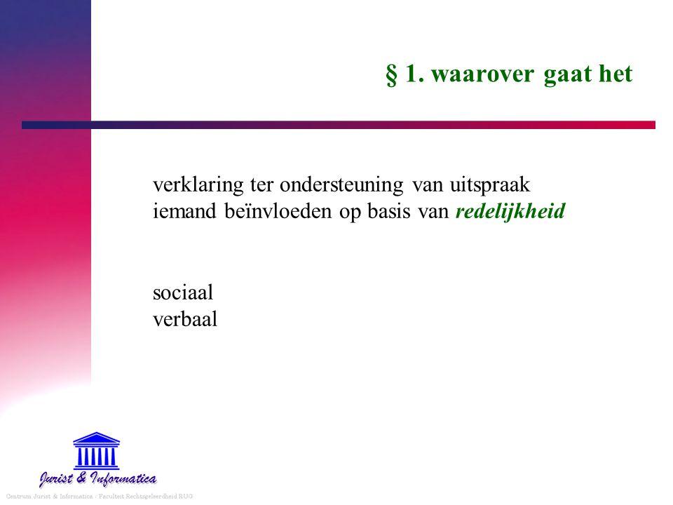 § 1. waarover gaat het verklaring ter ondersteuning van uitspraak iemand beïnvloeden op basis van redelijkheid sociaal verbaal