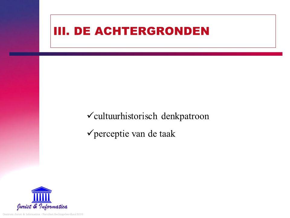 III. DE ACHTERGRONDEN cultuurhistorisch denkpatroon perceptie van de taak
