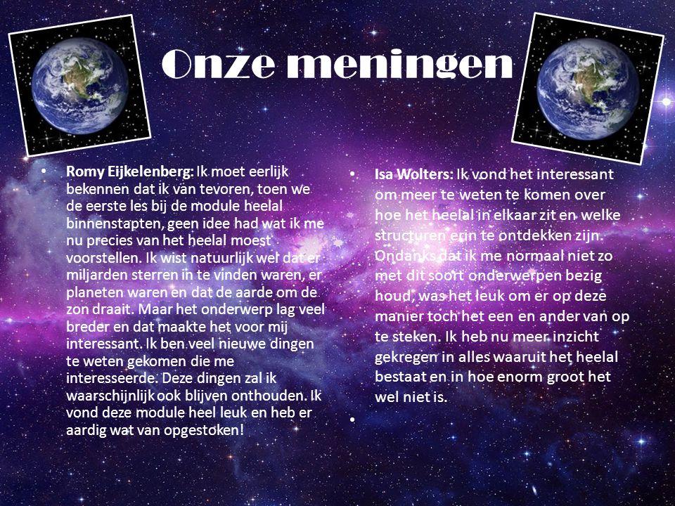 Onze meningen Romy Eijkelenberg: Ik moet eerlijk bekennen dat ik van tevoren, toen we de eerste les bij de module heelal binnenstapten, geen idee had