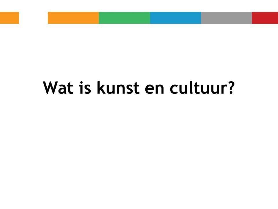 Wat is kunst en cultuur?