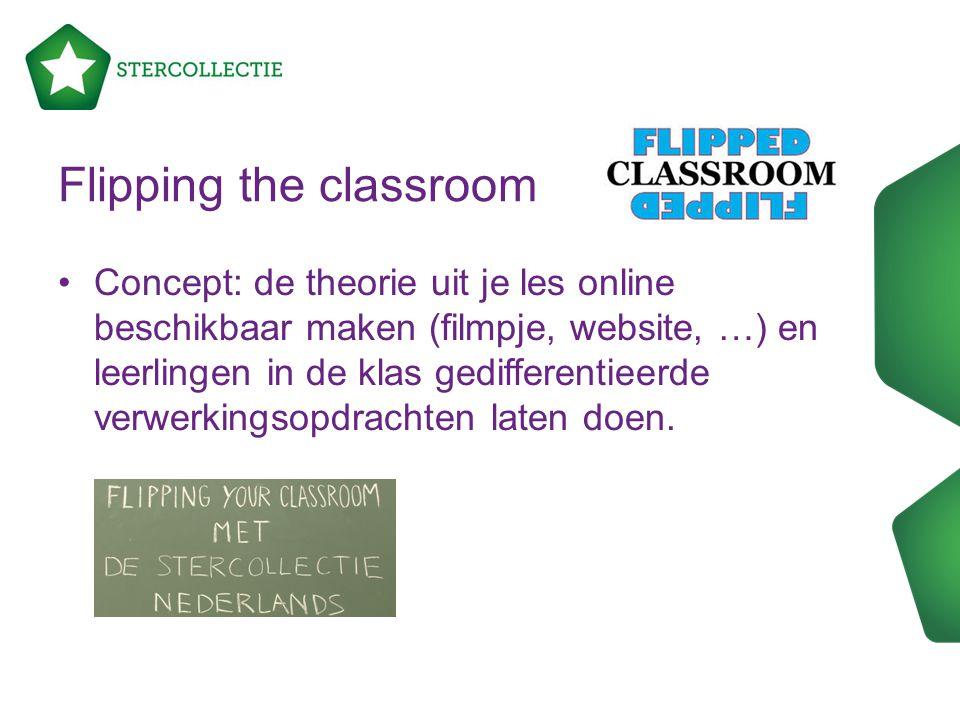 Flipping the classroom Concept: de theorie uit je les online beschikbaar maken (filmpje, website, …) en leerlingen in de klas gedifferentieerde verwer
