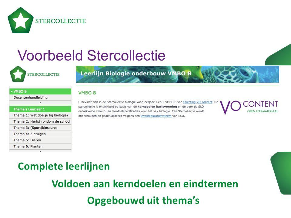 Voorbeeld Stercollectie Complete leerlijnen Voldoen aan kerndoelen en eindtermen Opgebouwd uit thema's