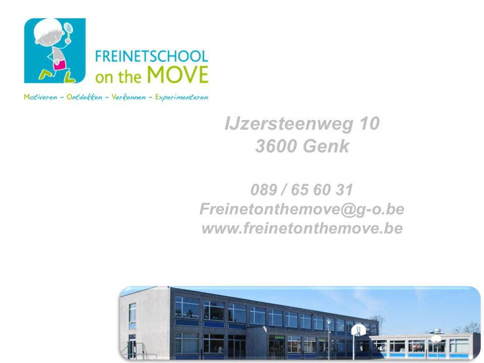 Voorstelling van de school en het team IJzersteenweg 10 3600 Genk 089 / 65 60 31 Freinetonthemove@g-o.be www.freinetonthemove.be