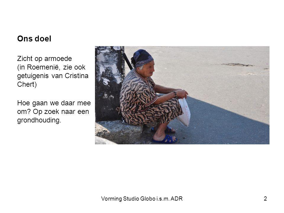 Vorming Studio Globo i.s.m. ADR23 Armoede sociaal-emotioneel Overgaan tot overlevingsstrategieën