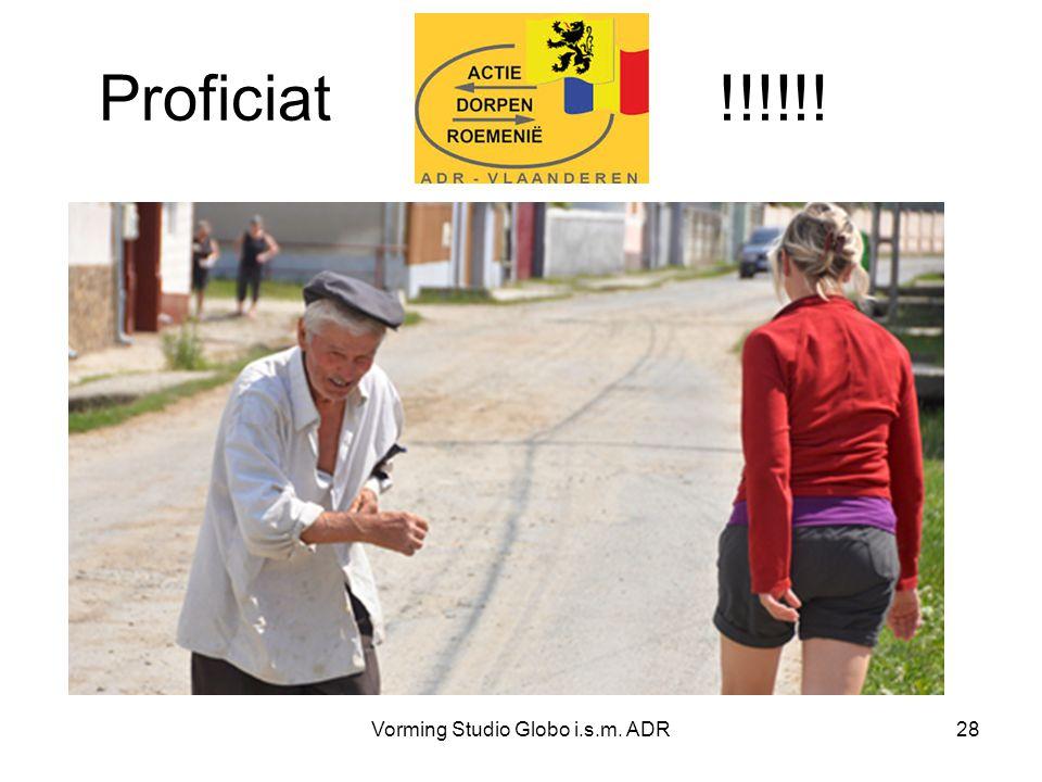 Proficiat !!!!!! Vorming Studio Globo i.s.m. ADR28
