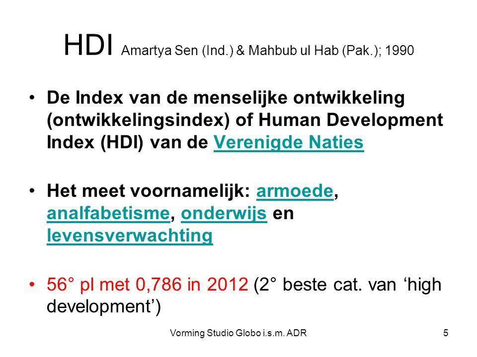 Vorming Studio Globo i.s.m. ADR5 HDI Amartya Sen (Ind.) & Mahbub ul Hab (Pak.); 1990 De Index van de menselijke ontwikkeling (ontwikkelingsindex) of H